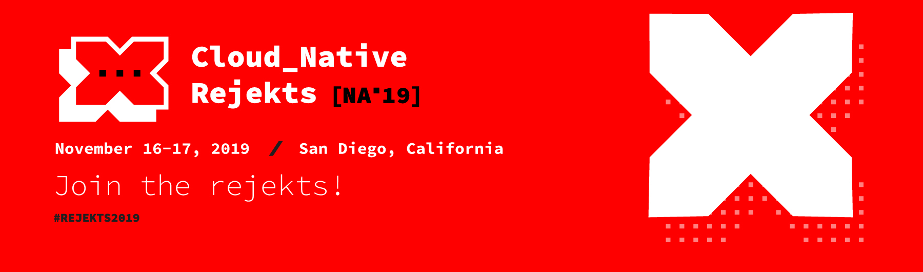 Cloud Native Rejekts NA 2019