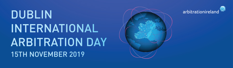 Dublin International Arbitration Day 2019