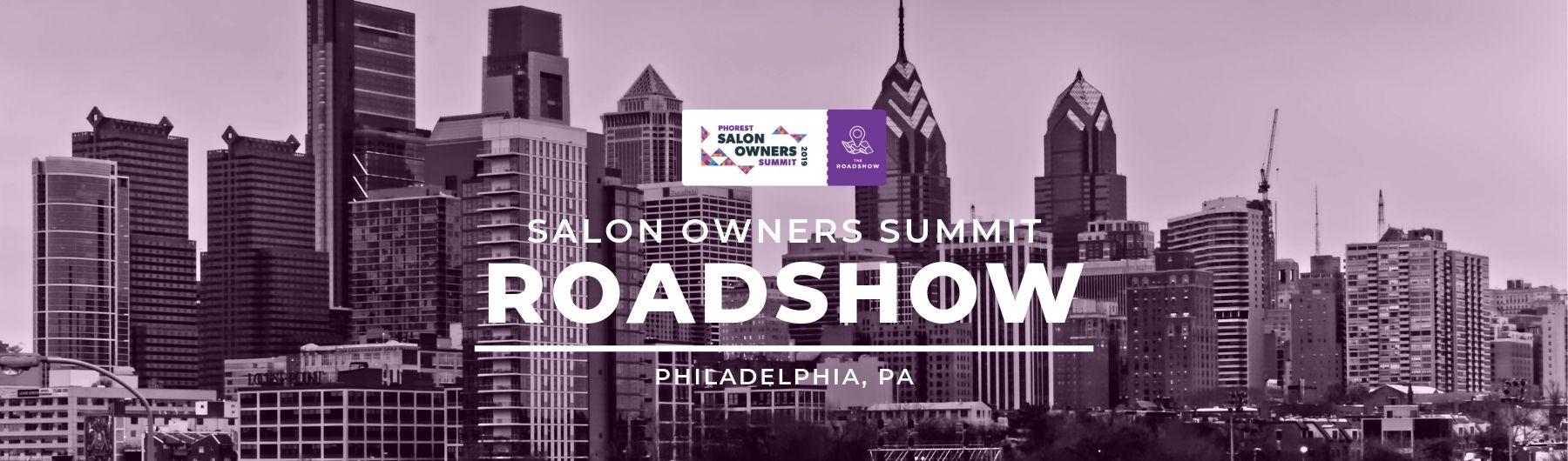 Salon Owners Summit Roadshow, Philadelphia