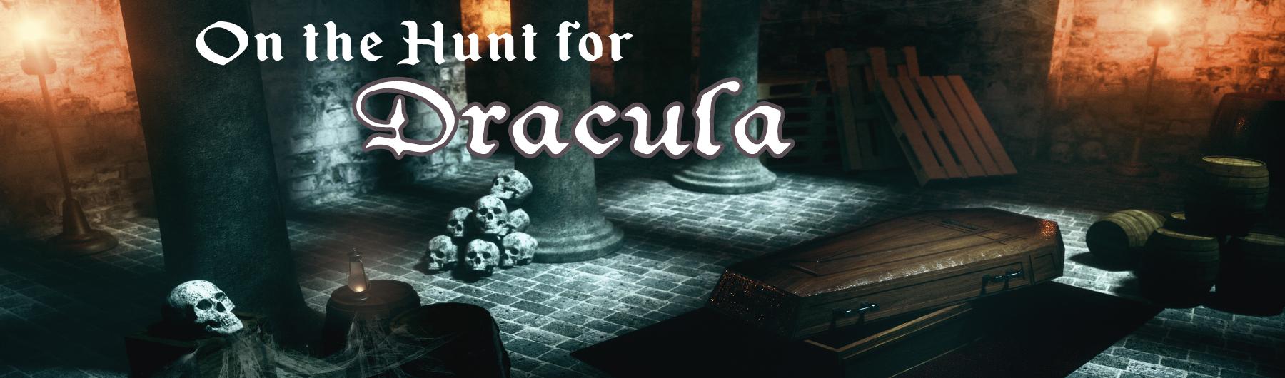 On the Hunt for Dracula - Dark History & Horror