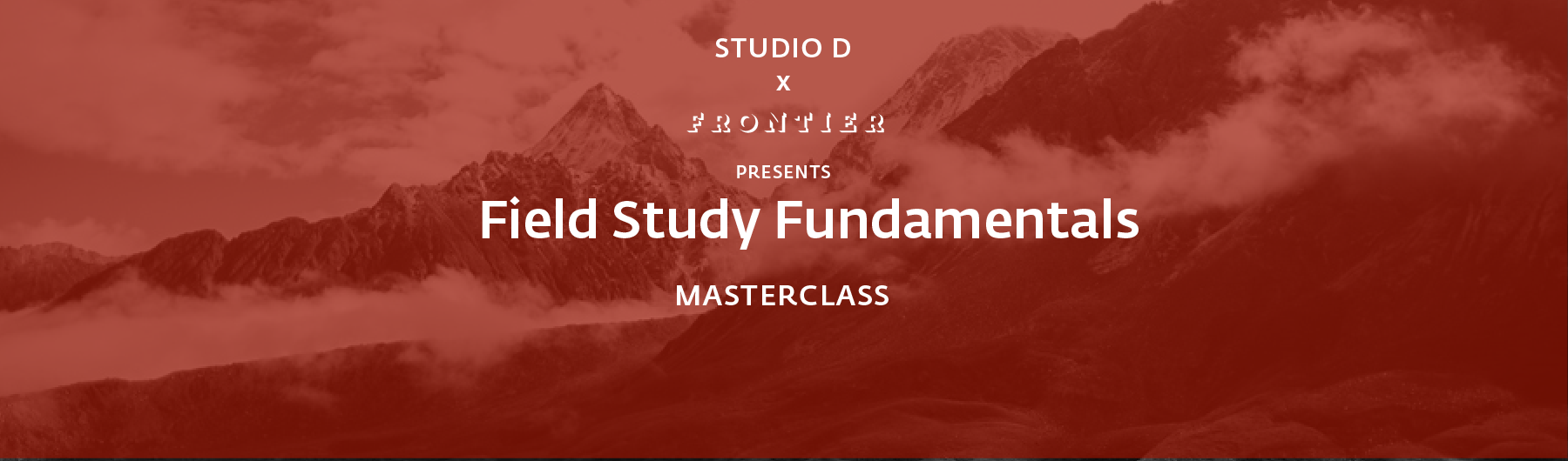 Field Study Fundamentals Masterclass, 30 March 2020, Toronto
