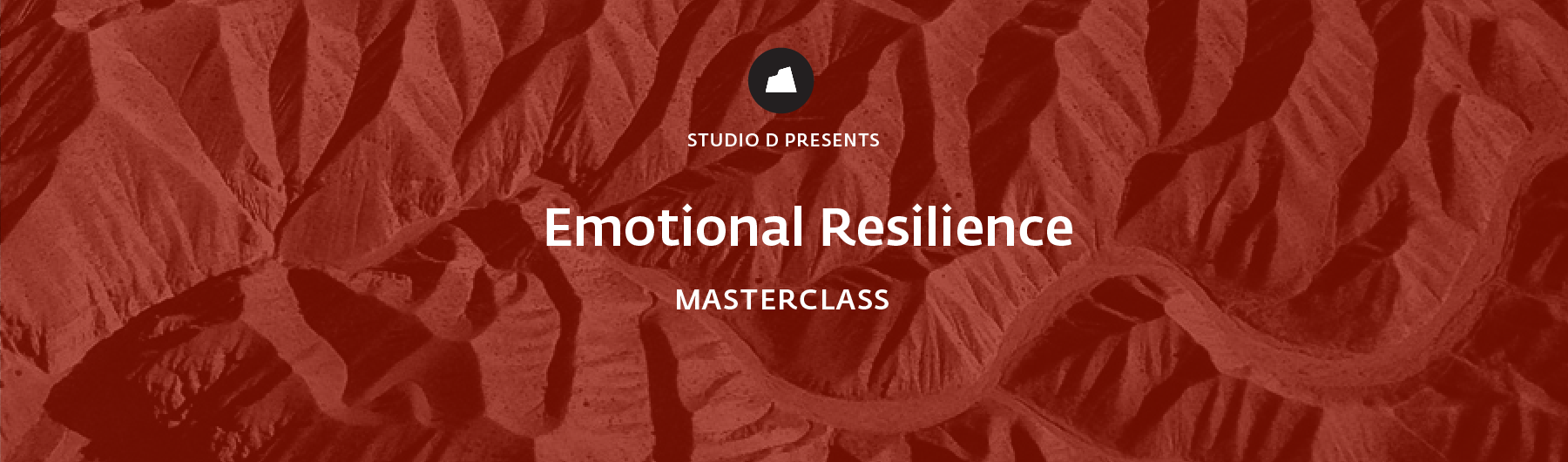 Emotional Resilience Masterclass, 26 March 2020, San Francisco