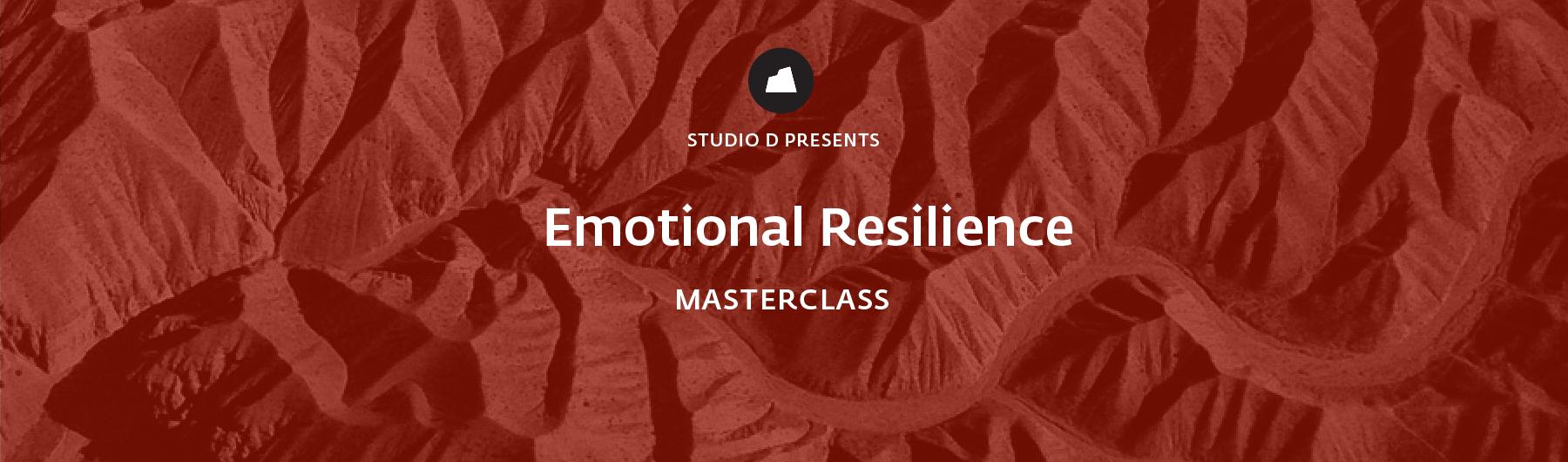 Emotional Resilience Masterclass, 22 April 2020, Singapore