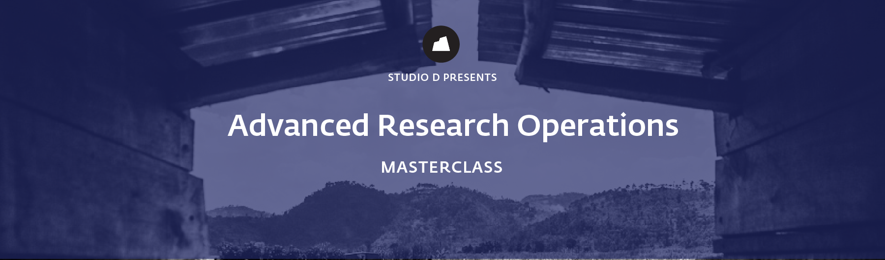 Research Ops Advanced Masterclass, 22 May 2020, San Francisco
