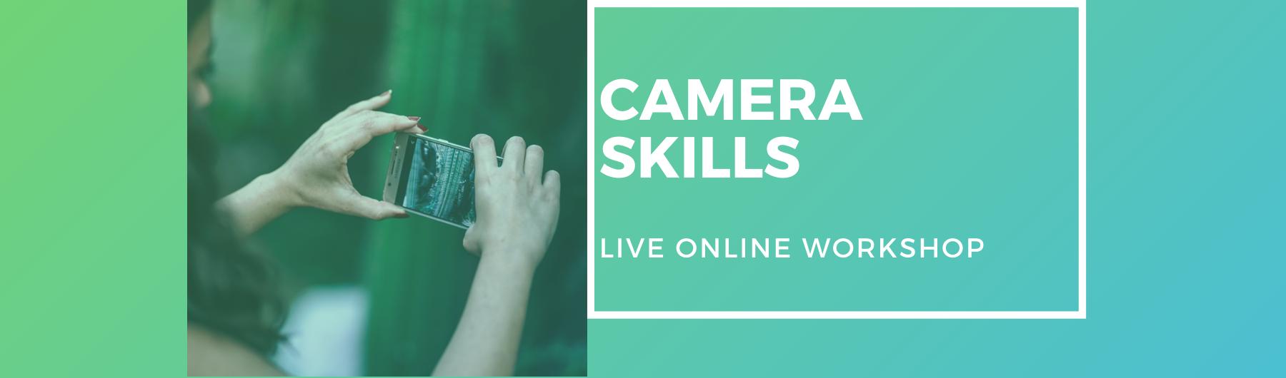 Camera Skills - Live One-Day Workshop
