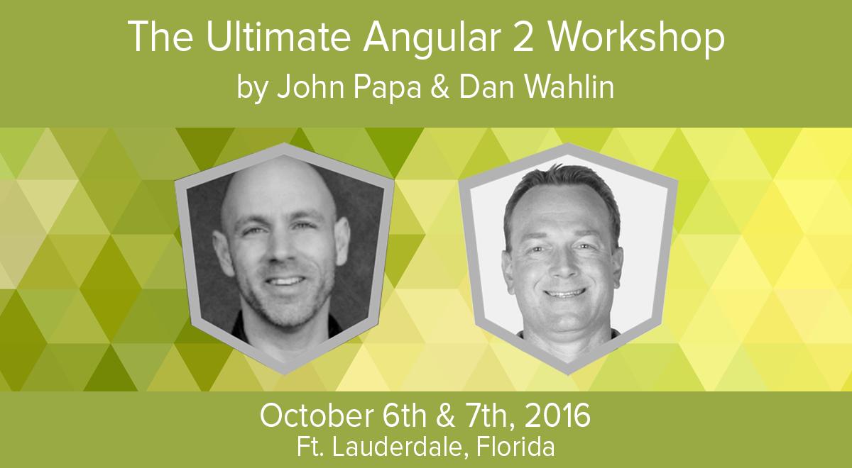 The Ultimate Angular 2 Workshop