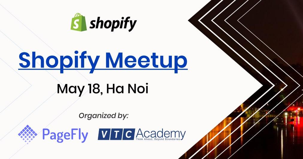 Official Shopify Hanoi Meetup: making Shopify Themes and Apps